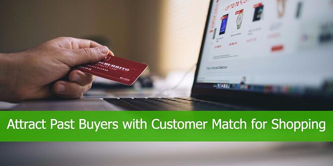 Customer-Match-for-Shopping-Campaigns-940x470.jpg