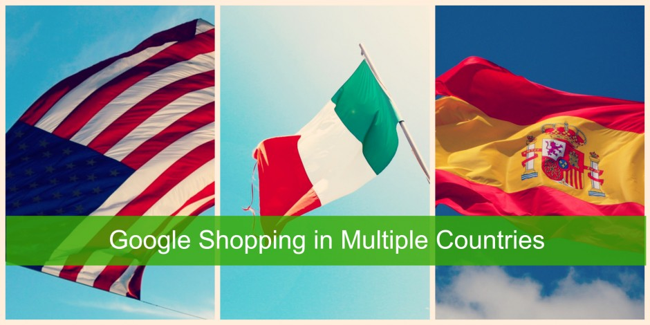 Google Shopping in Multiple Countries