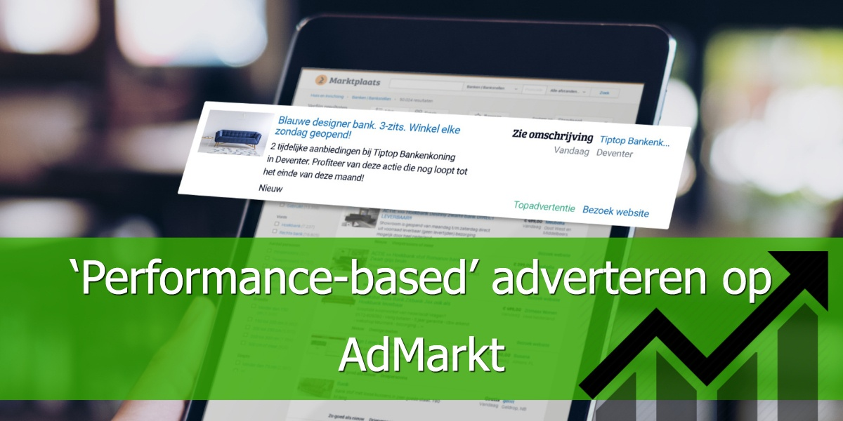 'Performance-based' adverteren op AdMarkt