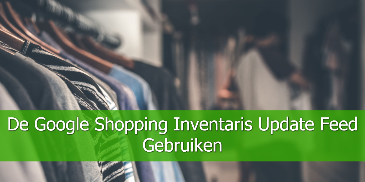 De-Google-Shopping-Inventaris-Update-Feed-Gebruiken (1)